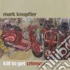 KILL TO GET CRIMSON  (CD + DVD LIMIT. EDIT.)