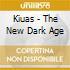 Kiuas - The New Dark Age