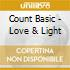 Count Basic - Love & Light