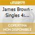 James Brown - Singles 4: 1966-1967
