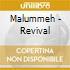 Malummeh - Revival