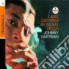 Johnny Hartman - I Just Dropped By To Say
