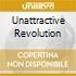UNATTRACTIVE REVOLUTION