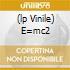 (LP VINILE) E=MC2