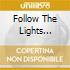 FOLLOW THE LIGHTS (EP-DIGIPACK)