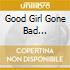 GOOD GIRL GONE BAD  (SLIDEPACK)