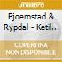 Ketil Bjornstad / Terje Rypdal- Life In Leipzig
