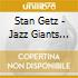 Stan Getz - Jazz Giants '58