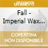 Fall - Imperial Wax Solvent