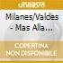 Milanes/Valdes - Mas Alla De Todo