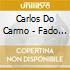 Carlos Do Carmo - Fado: Maestro