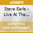 Steve Earle - Live At The Bbc