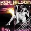 Keri Hilson - In A Perfect World