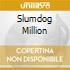 SLUMDOG MILLION