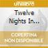 TWELVE NIGHTS IN HOLLYWOOD 4CD