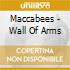 Maccabees - Wall Of Arms