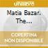 MATIA BAZAR. THE UNIVERSAL COLLECTION