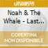 Noah & The Whale - Last Days Of Summer