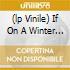 (LP VINILE) IF ON A WINTER NIGHT