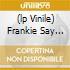 (LP VINILE) FRANKIE SAY GREATEST
