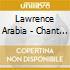 Lawrence Arabia - Chant Darling