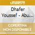 Dhafer Youssef - Abu Nawas Rhapsody