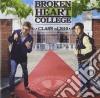 Broken Heart College - Class Of 2010