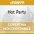 HOT PARTY