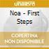 Noa - First Steps