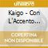 Kaigo - Con L'Accento Sulla I