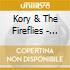 Kory & The Fireflies - Radiate