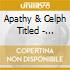 Apathy & Celph Titled - Noplacelikechrome