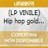 (LP VINILE) Hip hop gold dust