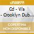 CD - V/A - CROOKLYN DUB CONSORTIUM