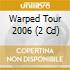 WARPED TOUR 2006