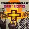 Bedouin Soundclash - Street Gospels