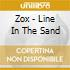 Zox - Line In The Sand