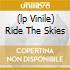 (LP VINILE) RIDE THE SKIES