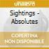 Sightings - Absolutes