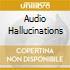 AUDIO HALLUCINATIONS