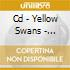 CD - YELLOW SWANS - PSYCHIC SECESSION