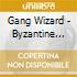 CD - GANG WIZARD - BYZANTINE HEADACHE