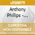 Anthony Phillips - Archive Collection 2