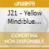 J21 - Yellow Mind:blue Mind