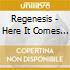 Regenesis - Here It Comes Again