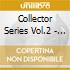 COLLECTOR SERIES VOL.2 - LIVE 1982
