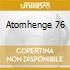 ATOMHENGE 76