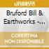 Bruford Bill & Earthworks - Earthworks