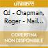 CD - CHAPMAN, ROGER - MAIL ORDER MAGIC