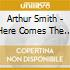 Arthur Smith - Here Comes The Boogie Man